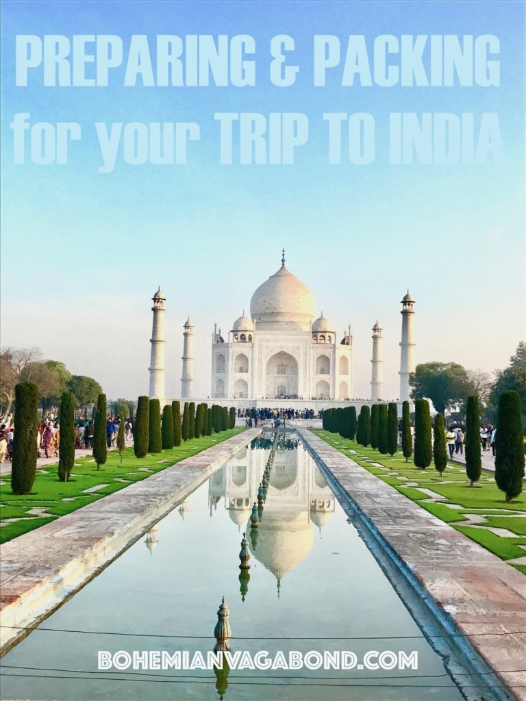Preparing & Packing For Your Travel to India